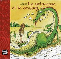 La princesse et le dragon: Amazon.fr: Robert Munsch, Michael Martchenko: Livres pour une fois c'est la princesse qui sauve le prince
