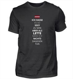Sexy sein, Lette Lettland T-Shirt Basic Shirts, Eat Sleep, Rugby, Techno, Kicks, Nerd, My Love, Mens Tops, Dressing Room