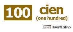 cien (one hundred)