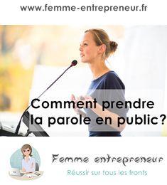 Comment prendre la parole en public - Femme entrepreneur