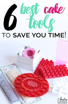 6 Best Cake Tools that will Save Your Time... cause lets be honest, time flys when you're making caking and the best way to save time, is to use the right tools!