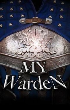My Warden #wattpad #fanfiction