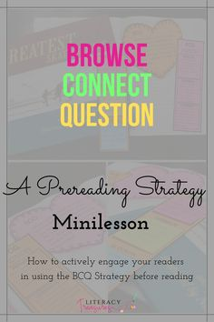 BCQ is a prereading strategy that makes the prereading process visible to readers. This minilesson will provide your readers with the tools they need to actively engage in prereading. Readers need tools to use before reading to get familiar with a new book. Check out this BCQ Prereading Strategy Minilesson.