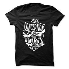 [Top tshirt name meaning] Its Conception thing you wouldnt understand  Funny Name Shirt       Coupon 5%