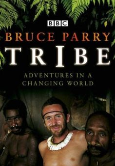 FANTASTIC documentary!!! Bruce Parry is such a great presenter for this: so brave, respectful and knowledgeable, and VERY entertaining too! LOL My husband and I enjoyed watching this this other night on TV~Renee x Tribe    Google Image Result for http://www.sheilaableman.com/userimages/TribeBruceParry.jpg