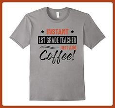 Mens Instant 1st Grade Teacher Just Add Coffee T Shirt  XL Slate - Careers professions shirts (*Partner-Link)