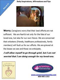 March 27 Daily CareGiver Affirmation:  Worry #caregiver #caregiving #familycaregiver