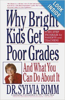 Why Bright Kids Get Poor Grades: And What You Can Do About It: Sylvia Rimm: 9780517886878: Amazon.com: Books