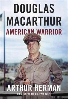 A new, definitive life of an American icon, the visionary general who led American forces through three wars and foresaw his nations great geopolitical shift toward the Pacific Rimfrom the Pulitzer Pr