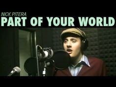 Part of Your World - Disney's The Little Mermaid - Nick Pitera (cover) - YouTube