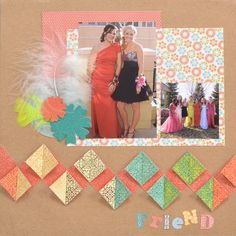 """Friend"" scrapbook layout by SEI Crafts, as seen on the Creating Keepsakes editors blog. #scrapbook #scrapbooking #creatingkeepsakes"