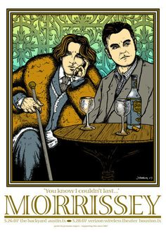 morrissey and oscar wilde. two of my favorites.