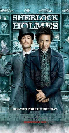 Directed by Guy Ritchie.  With Robert Downey Jr., Jude Law, Rachel McAdams, Mark Strong. Detective Sherlock Holmes and his stalwart partner Watson engage in a battle of wits and brawn with a nemesis whose plot is a threat to all of England.