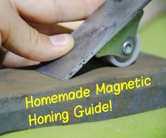 How to Make a Magnetic Honing Guide (For Sharpening Chisels