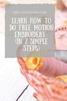 Learn How To Do Free Motion Embroidery (in 7 simple steps) Learn How To Do Free Motion Embroidery (in 7 simple steps),techniques Looking for some free machine embroidery tips? Anyone learning free motion embroidery. Machine Embroidery Quilts, Freehand Machine Embroidery, Machine Embroidery Projects, Free Motion Embroidery, Free Motion Quilting, Machine Quilting, Embroidery Thread, Embroidery Suits, Machine Applique