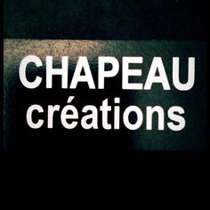 https://www.facebook.com/Chapeau-cr%C3%A9ations-547090155452864/
