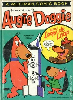 A Whitman Comic Book - Augie Doggie and Loopy de Loop! (1962)