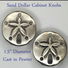 Fine Pewter Sand Dollar Cabinet Knobs -