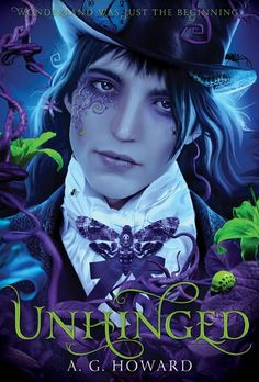 Unhinged | A.G. Howard | Hardcover