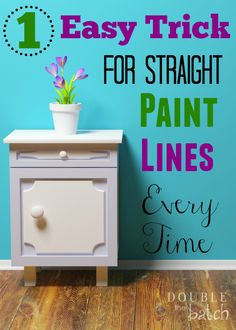 The easiest way to I've found to make your paint lines straight.