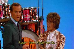 Tommy Smothers and Roger from Oz