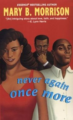 Never Again Once More by Mary B. Morrison,