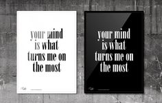 Your mind is what turns me on the most.  #RabbitDESIGN #poster