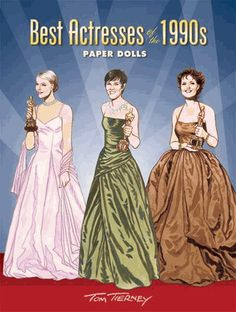 Kathy Bates got one. So did Jodie Foster, Helen Hunt, Hilary Swank, and 6 other talented ladies of the silver screen. These 1990s Oscar recipients model gowns and costumes. 10 dolls, 32 costumes.