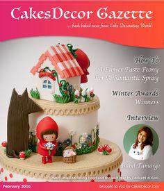 CakesDecor Gazette Issue 5.02 / February 2016 http://cakesdecorgazette.com/issue-5-02-february-2016
