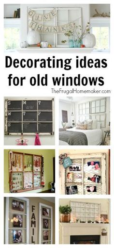 20+ Decorating Ideas for Old Windows.  I love using vintage and thrifted finds to decorate my home.  Tips on where to find old windows for cheap or even free and how and where to use old windows to decorate your home.