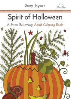 Spirit Of Halloween A Stress Relieving Adult Coloring Book PDF