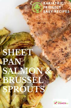 WLS Recipe for Sheet Pan Salmon and Brussel Sprouts! Estimated 29 grams protein per serving.