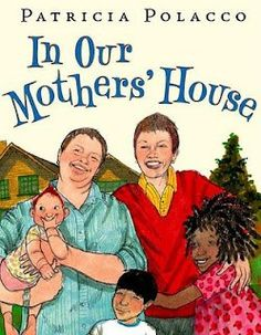 Picture book. In Our Mothers' House by Patricia Polacco. Also features multicultural family.