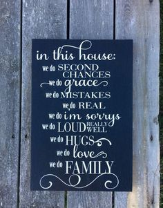 Hand painted wood sign, In this house we do.....family This is made to order *appx. 12 wide x 18 high *Painted wood- black or vintage white background *lettering is painted, no vinyl on signs *lettering is antique white on black or turquoise on white, if have a different preference please leave in comments *It includes a hanger already installed on the back. *Wood border/frame available for $5 extra *Top surface is sealed with a durable clear matte finish to protect from scratches, water...