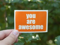 You are awesome. Yes, you. :: a sticker set