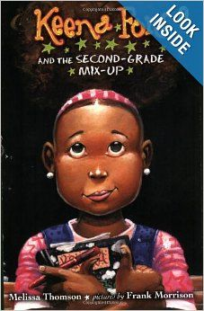 Keena Ford and the Second-Grade Mix-Up: Melissa Thomson. The Keena Ford series of early grade chapter books is supposed to be similar to Ramona/Junie B. Beginning Of School, First Day Of School, Back To School, School Stuff, Second Grade Teacher, African American Girl, American Girls, American Children, Young Children