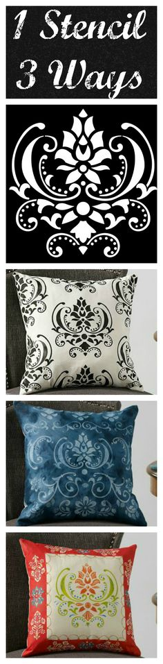 1 Stencil, 3 Ways. Make exciting decorative pillows with this easy and fun home decor craft.