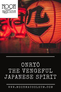 Creepy, Scary, Spirit Of Vengeance, Japanese Folklore, Urban Legends, Ghost Stories, Macabre, Paranormal, Revenge