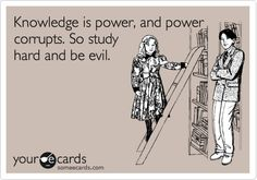 Knowledge is power :)