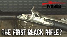 The First Black Rifle?