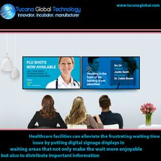 #Healthcare facilities can alleviate the frustrating waiting time issue by putting #digitalsignage #displays in waiting areas that not only make the wait more #enjoyable, but also to distribute important #information. #TucanaGlobalTechnology #Manufacturer #HongKong