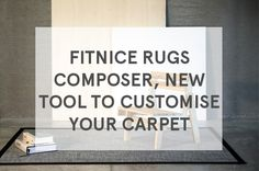 One of the latest innovations of FITNICE® is that, apart from offering floor and wall covering solutions, now is also innovating in the Rugs industry. Using the same collections that in floor covering, FITNICE® has developed this new product offering endless rugs combinations, all adapted to our customers' needs.