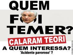 Blog do Eduardo Nino : QUEM #FoiTemer ?? CALARAM TEORI !!