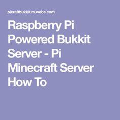 Raspberry Pi Powered Bukkit Server - Pi Minecraft Server How To