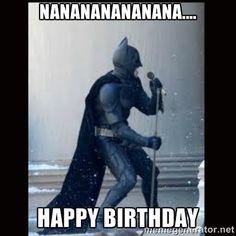 If Batman was to wish you a Happy Birthday.