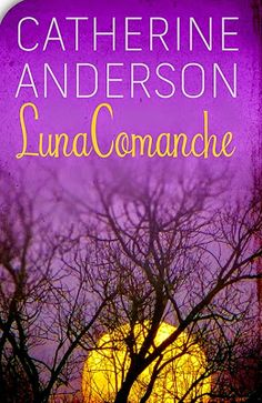 Bookadictas: SERIE COMANCHE, CATHERINE ANDERSON