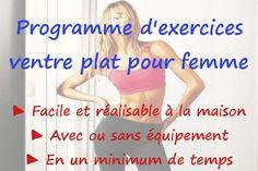 Un programme d'exercices ventre plat pour femme. Un programme complet sans équipement que vous pouvez faire à la maison, le tout en un minimum de temps.