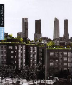 Carmena planea cubrir las azoteas de verde y crear jardines en solares vacíos / @el_pais | #socialspaces #socialcities