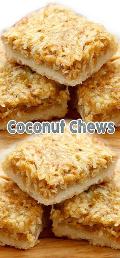Coconut Chews 350 degrees Crust cup butter cup cup all-purpose flour *Filling teaspoon cup light brown tablespoons all-purpose flour or brown rice cup shredded sweetened coconut Cookie Desserts, Sweet Desserts, Sweet Recipes, Cookie Recipes, Delicious Desserts, Dessert Recipes, Yummy Food, Bar Recipes, Recipies