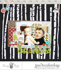 Grandpa layout by Anna Kossakovskaya using the Oh, Deer! collection by FancyPantsDesigns.com